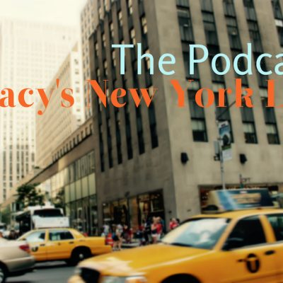 Tracy's New York Life podcast